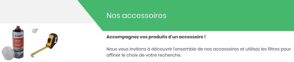 Accessoires & Quincailleries